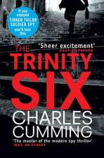 Cumming, C: The Trinity Six