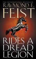 Feist, R: Rides A Dread Legion