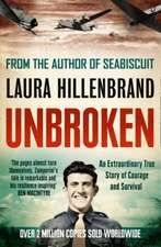 Unbroken: New York Times Bestseller