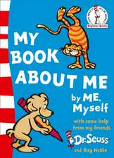 Dr. Seuss: My Book About Me