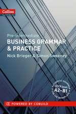 Collins Business Grammar & Practice: Pre-Intermediate