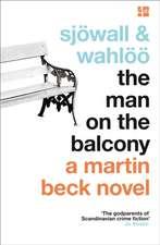 Sjoewall, M: The Man on the Balcony