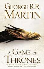 A Game of Thrones (Hardback reissue): (A song of Ice and Fire, volume 1)