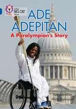 Ade Adepitan: A Paralympian's Story