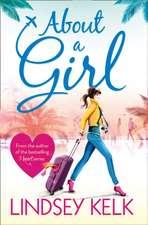 Kelk, L: About a Girl