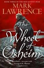 Wheel of Osheim (Red Queen's War, Book 3)
