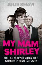 My Mam Shirley