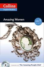 Collins ELT Readers -- Amazing Women (Level 1):  The Whole Story