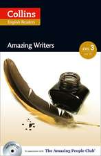 Collins ELT Readers -- Amazing Writers (Level 3):  The Whole Story