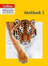 Skillicorn, P: International Primary Science Workbook 1