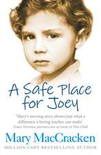A Safe Place for Joey:  Local Discoveries for Great Escapes