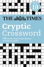 The Times Cryptic Crossword Book 19:  Book 9
