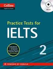 Practice Tests for Ielts 2:  Teacher Pack
