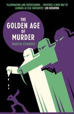 The Golden Age of Murder:  Farther Up and Farther in (Northumbria Community)
