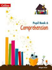 Treasure House -- Year 6 Comprehension Pupil Book:  Rivers, Wetlands and the Centuries-Old Battle Against Flooding