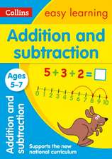 Addition and Subtraction Ages 5-7: New Edition