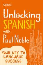 Unlocking Spanish with Paul Noble
