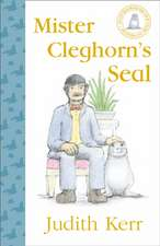 Mister Cleghorn S Seal:  The Story of the World S Favourite Dog