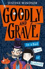 Goodly and Grave 01 in a Bad Case of Kidnap