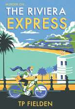 Riviera Express (A Miss Dimont Mystery, Book 1)