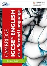 Letts Cambridge Igcse(r) - Cambridge Igcse(r) English as a Second Language Revision Guide