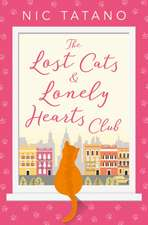 The Lost Cats and Lonely Hearts Club