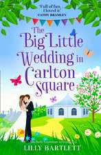 The Big Little Wedding in Carlton Square