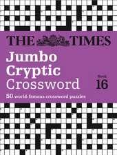 Times Jumbo Cryptic Crossword Book 16