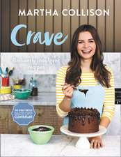 Crave: Briliantly indulgent recipes