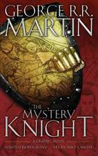 The Mystery Knight: A Graphic Nove