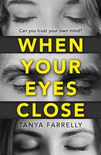 When Your Eyes Close