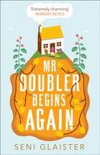 Mr Doubler's New Beginning