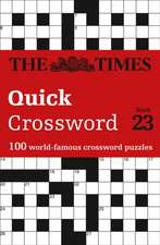 Times Quick Crossword Book 23