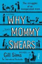 Why Mommy Swears