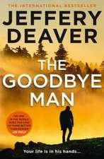 Deaver, J: The Goodbye Man