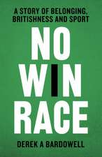 Bardowell, D: No Win Race