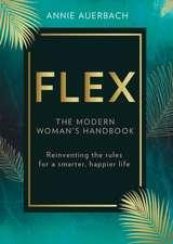 FLEX!