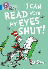 Seuss, D: I Can Read with my Eyes Shut!
