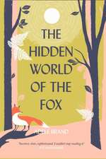 Hidden World of the Fox