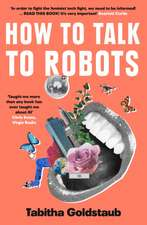 How To Talk To Robots