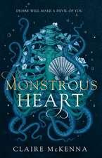 McKenna, C: Monstrous Heart