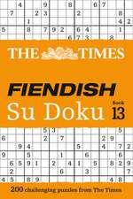 The Times Fiendish Su Doku: Book 13