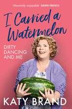 Brand, K: I Carried a Watermelon