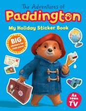 Adventures of Paddington: My Holiday Sticker Book