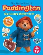 Adventures of Paddington: My Holiday Sticker Book
