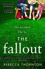 Thornton, R: The Fallout