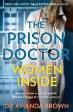 The Prison Doctor: Women Inside