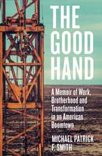 Smith, M: The Good Hand