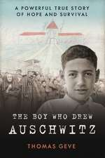 The Boy Who Drew Auschwitz