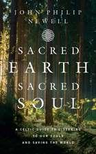Philip Newell, J: Sacred Earth, Sacred Soul